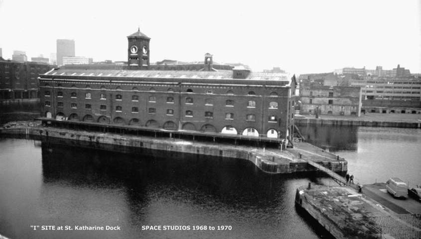 I Site at St Katherine's Dock - Space Studios 1968-1970